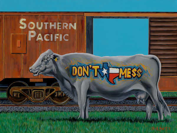 """Original painting of a cow with """"Don't Mess with Texas"""" graffiti in the foreground and a boxcar in the background, available as art  prints."""