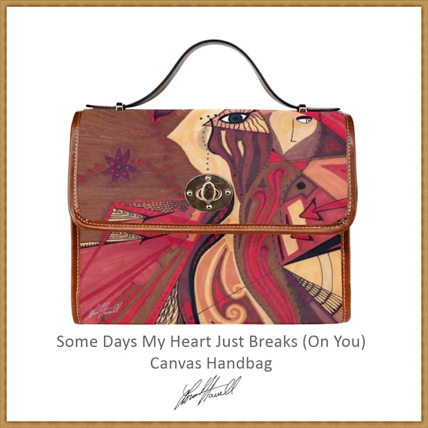 Some Days My Heart Just Breaks (On You) Canvas Handbag