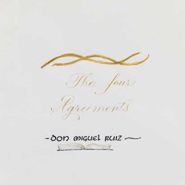 ASquareWatermelon - Art, Calligraphy - The Four agreements