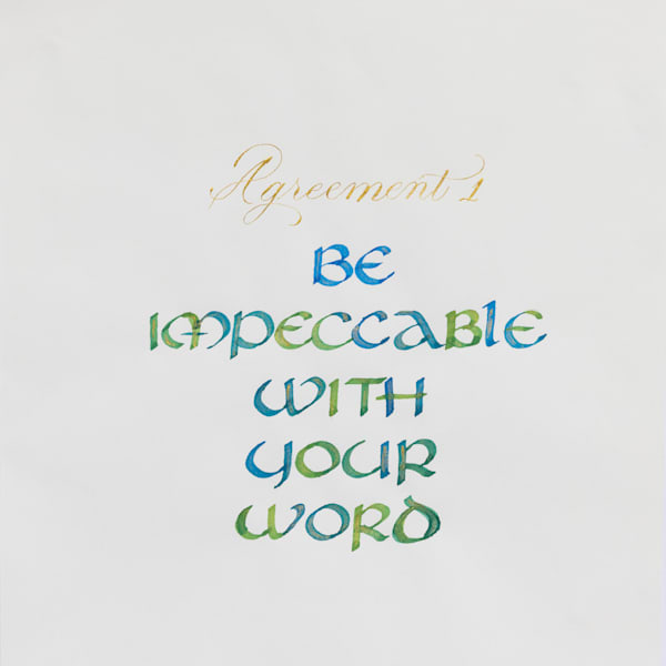 ASquareWatermelon - Art, Calligraphy - The Four agreements #1