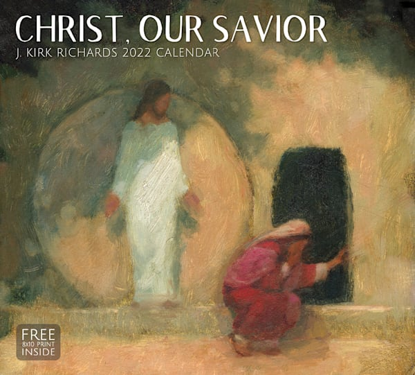 "J Kirk Richards 2022 Calendar   ""Christ, Our Savior"" | Cornerstone Art"