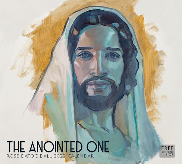 """Rose Datoc Dall 2022 Calendar """"The Anointed One"""" 