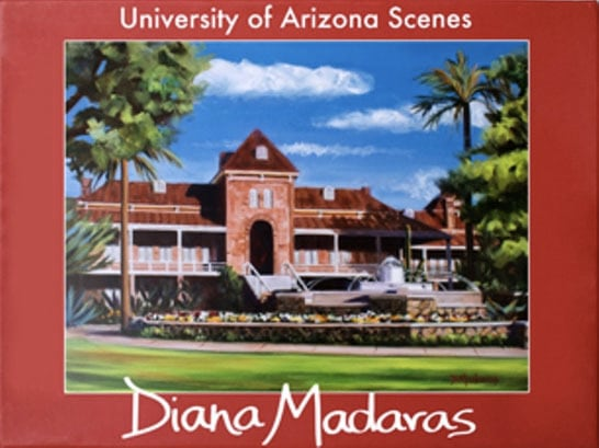University of Arizona Scenes by Diana Madaras