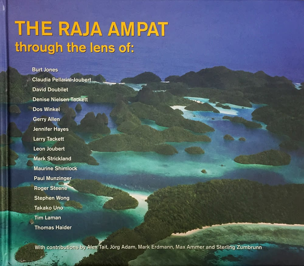 The Raja Ampat through the lens of