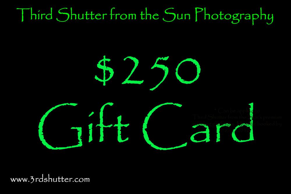 Gift Card 3rd Shutter   $250