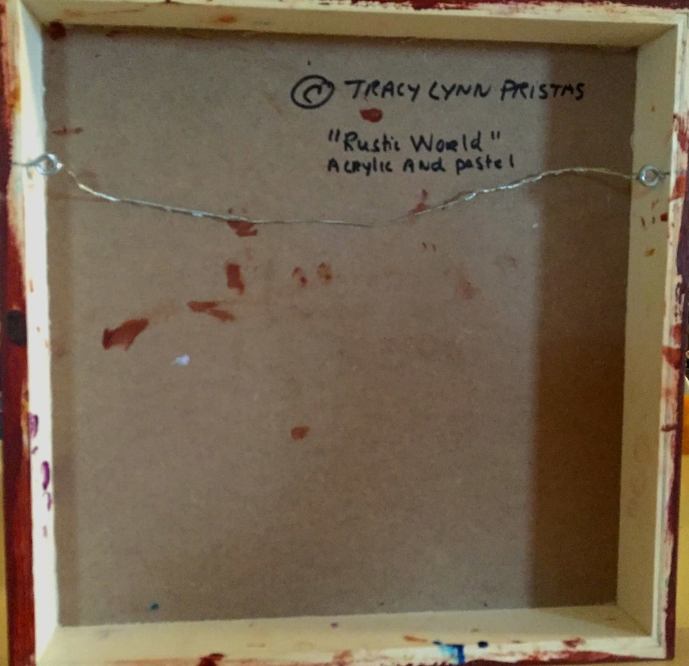Back Of Archival Panel  Rustic World By Tracy Lynn Pristas