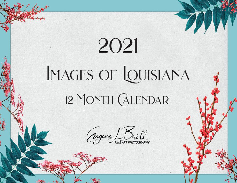 Images of Louisiana Calendar Cover 2021