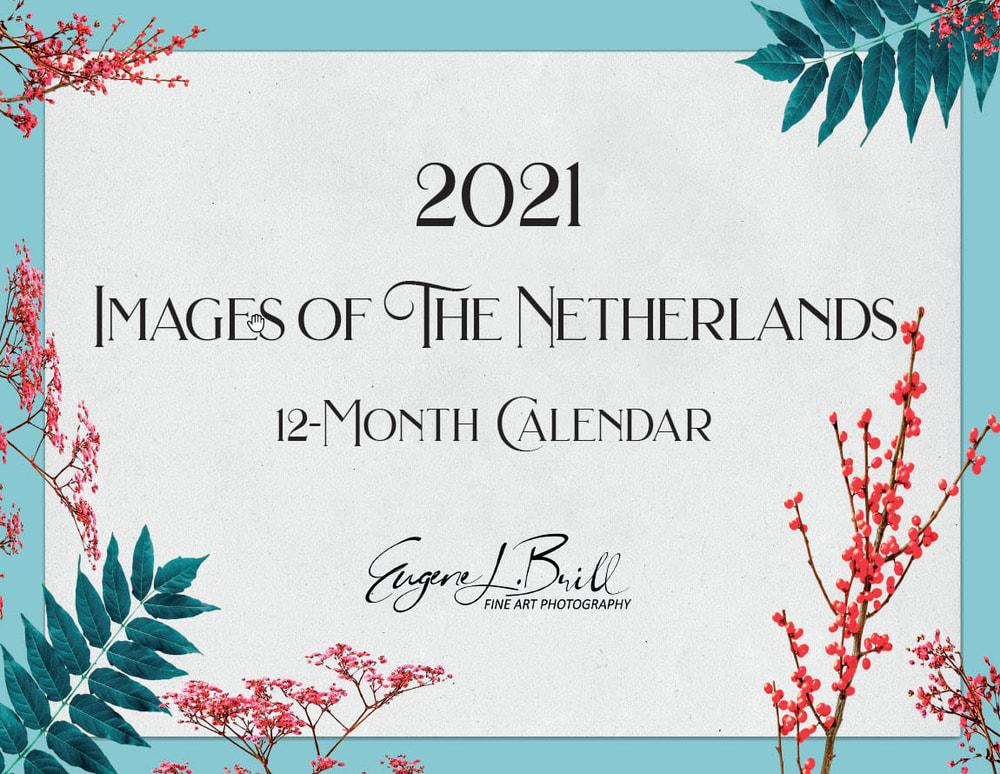 The Netherlands Calendar Cover 2021