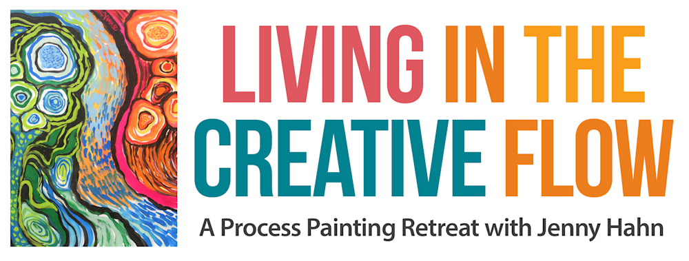 Living in the Creative Flow: A process painting retreat with Jenny Hahn