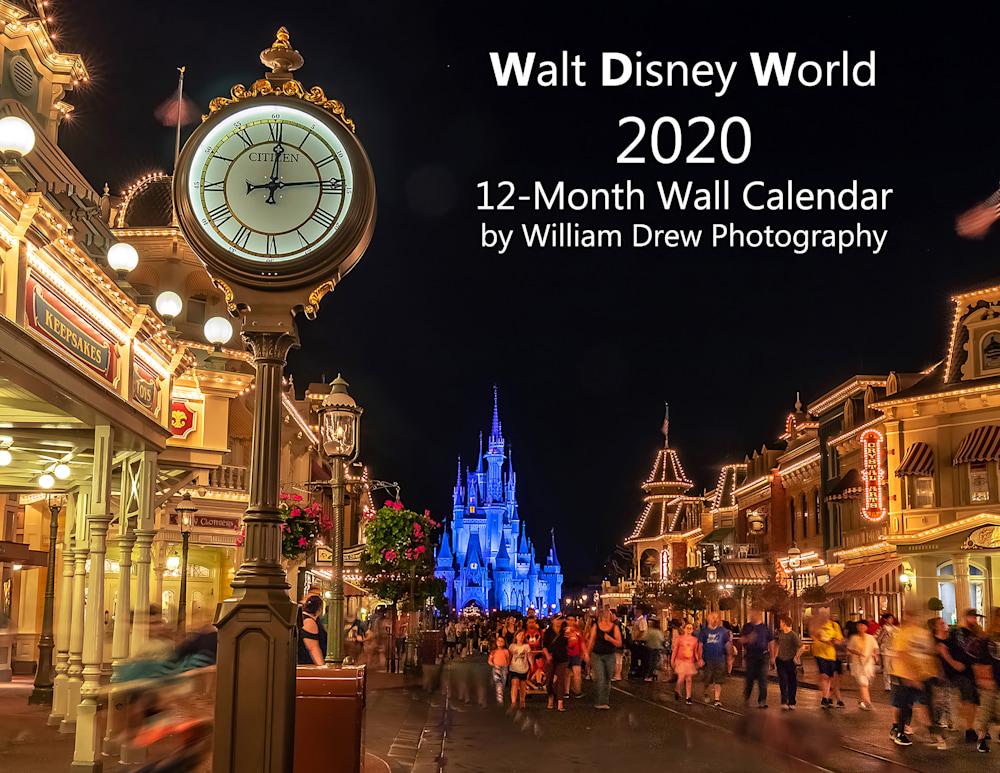 Walt Disney World 2020 12-Month Wall Calendar by William Drew Photography