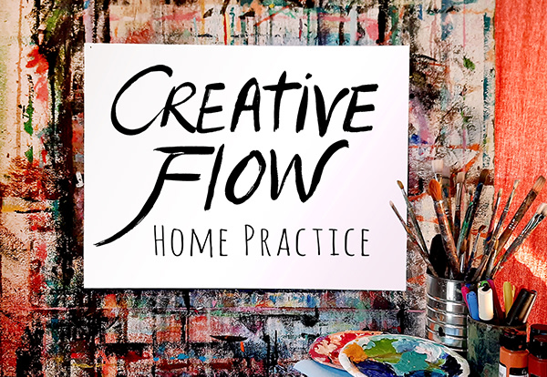 Creative Flow Home Practice