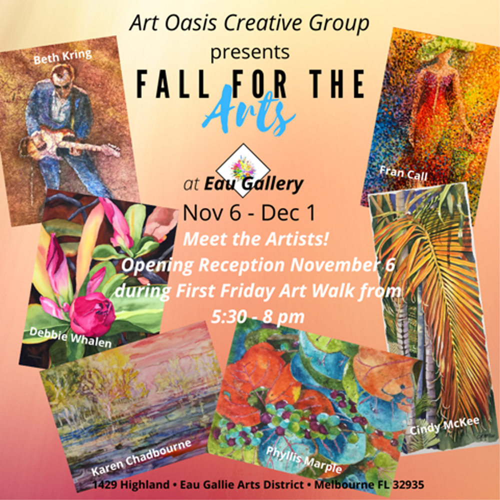 Art Oasis Fall for the Arts at Eau Gallery