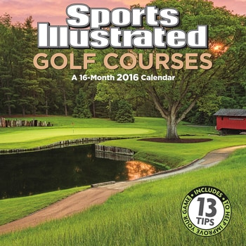 Sports Illustrated 2016 Golf Wall Calendar, Cover by Dave Sansom