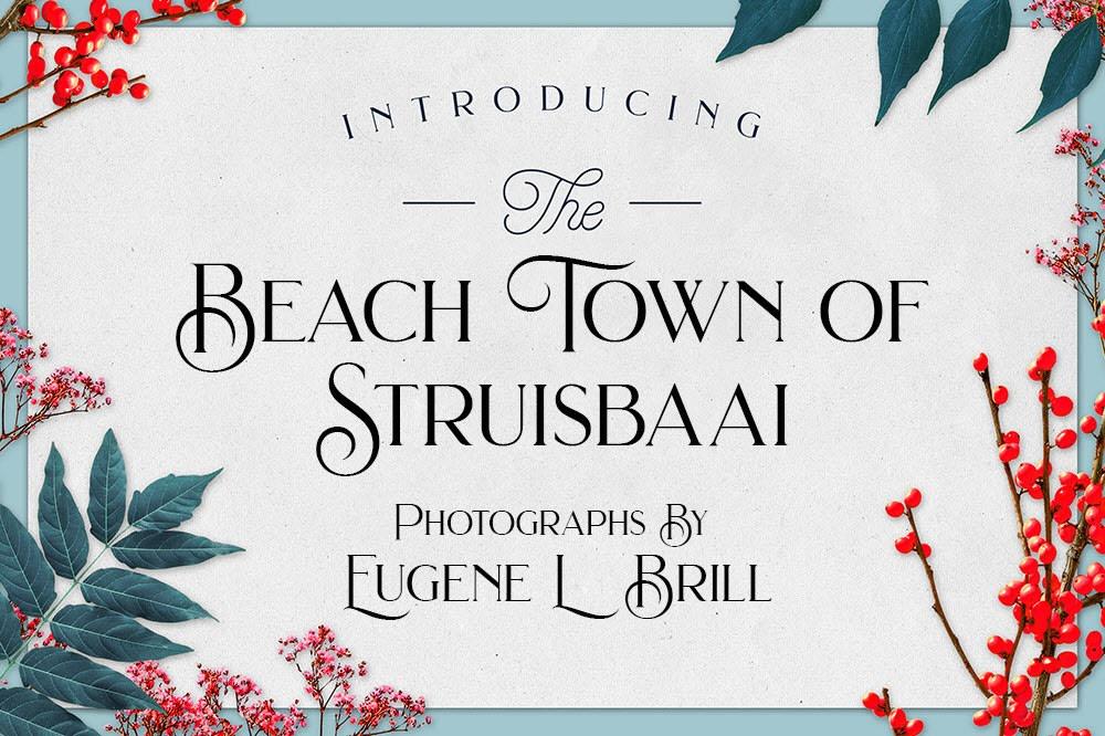Beach Town of Struisbaai by Eugene Brill