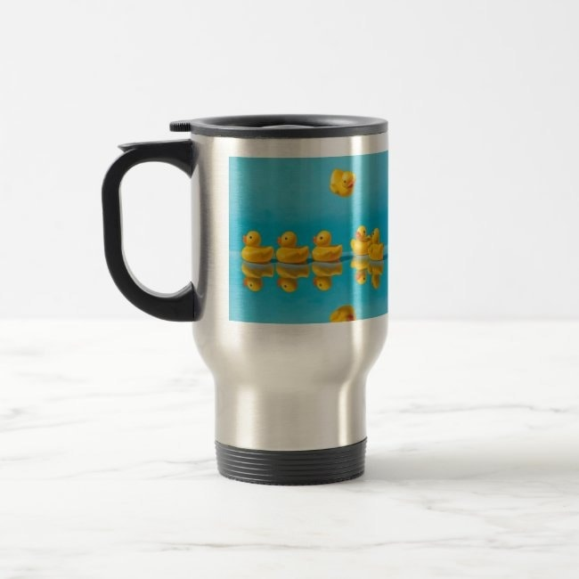 """""""Getting All Your Ducks in a Row"""" travel mug"""