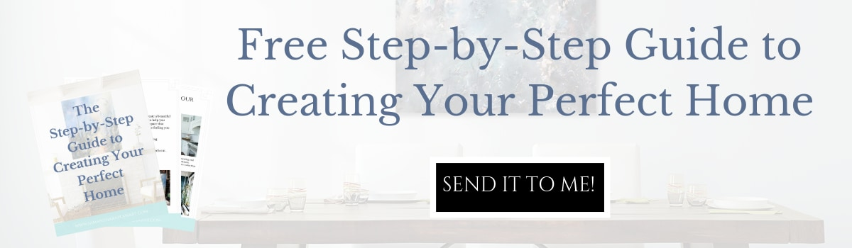 <div class='title'>           The Step by Step Guide to Creating Your Perfect Home         </div>                 <div class='description'>           Are you looking to create your perfect home? Download my free Step-by-Step Guide to Creating Your Perfect Home         </div>