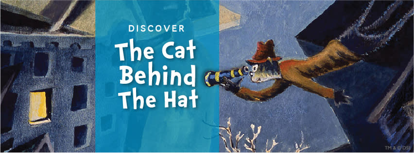 <div class='title'>           Discover The Cat Behind the Hat         </div>                 <div class='description'>           Theodor Seuss Geisel left a legacy that impacted the world forever.         </div>