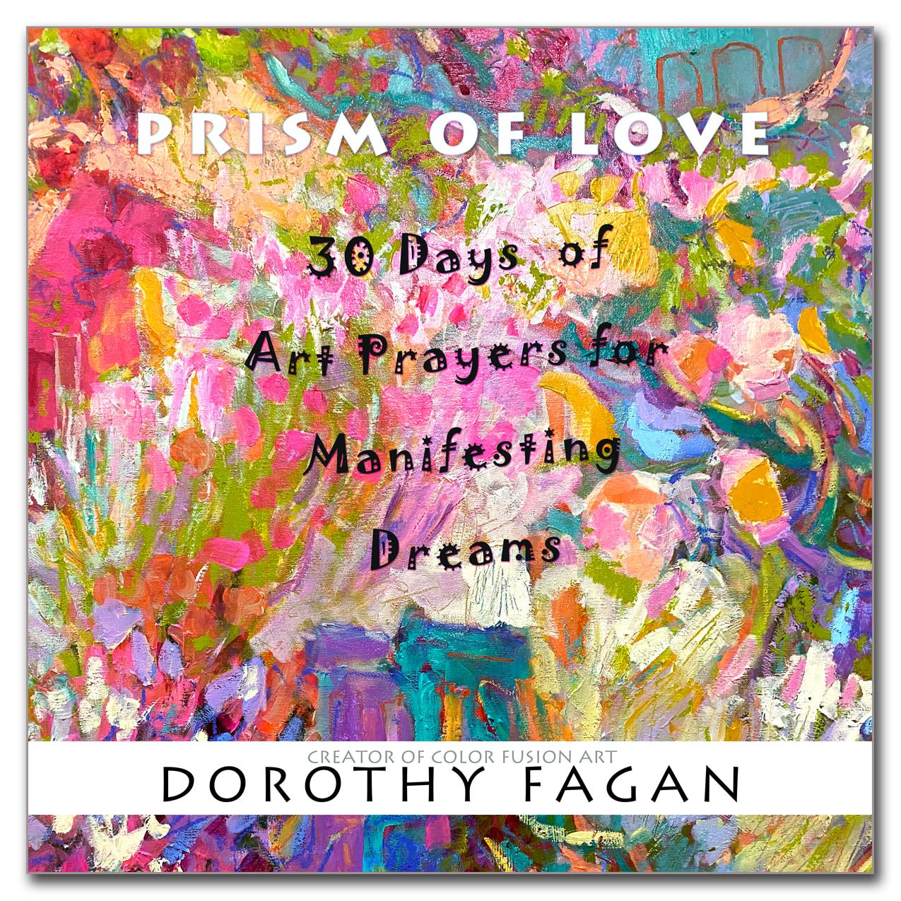 <div class='title'>           Art Prayers for Manifesting Dreams         </div>                 <div class='description'>           PRISM OF LOVE BOOK 5         </div>