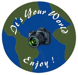 It's Your World - Enjoy!!