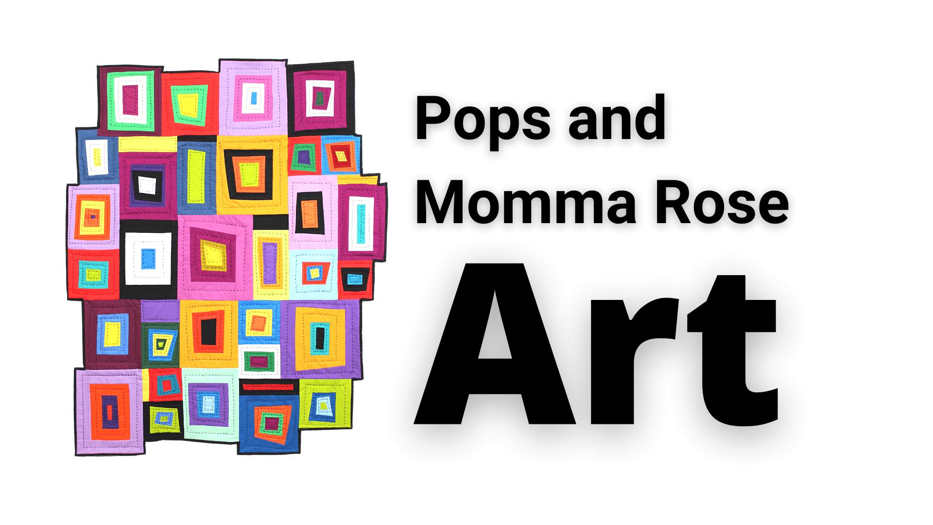 Pops and Momma Rose Art