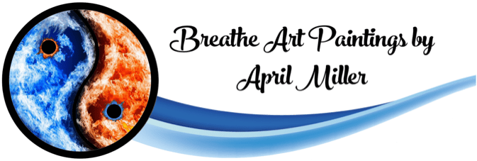 Breathe Art Paintings by April Miller