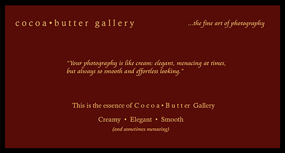 Cocoa Butter Gallery